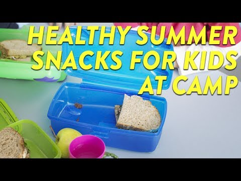 Healthy Summer Snacks for Kids at Camp | CloudMom