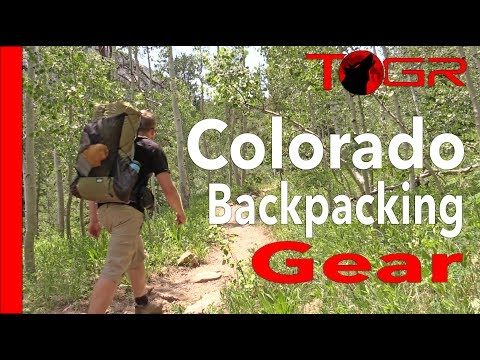 My Colorado Gear Load out – Backpacking the Rockies (Plus Tips)