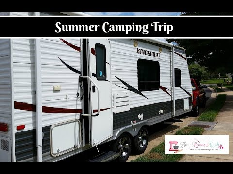 Summer Camping Trip ~ How to Setup An RV Travel Trailer ~ Camp Cooking ~ Amy Learns to Cook