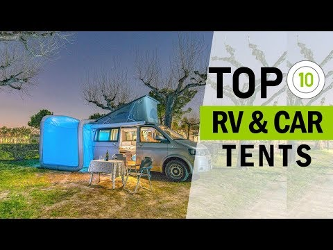 Top 10 Best RV & Car Tents   Amazing Touring Tents  