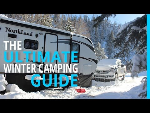 WINTER RV CAMPING: THE ULTIMATE (HOW TO) GUIDE