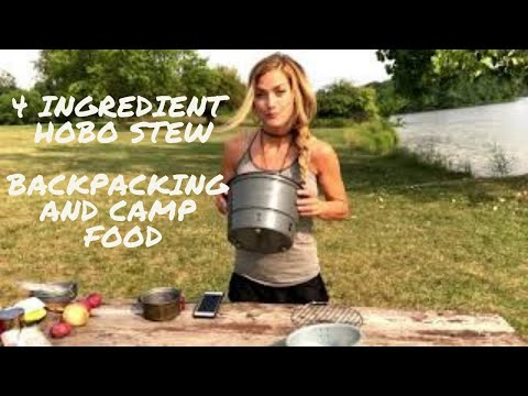 Hobo Stew Camp Meal Using Only 4 Ingredients – Backpack & Camping Food w/  Melissa Miller