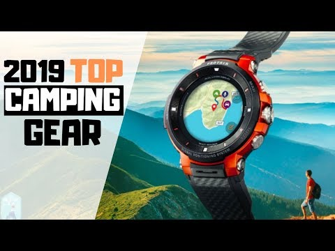 — Top Camping Gear 2019 | Part 6 —