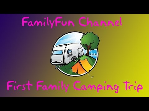 Camping videos for kids.  Family camping trip to north bay.