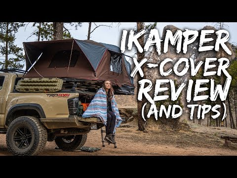 iKamper X-Cover Rooftop Tent Review – plus TIPS on an Overland Tacoma