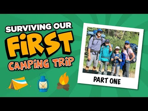 """How to survive your first camping trip – """"Bears smell you""""  PART ONE"""