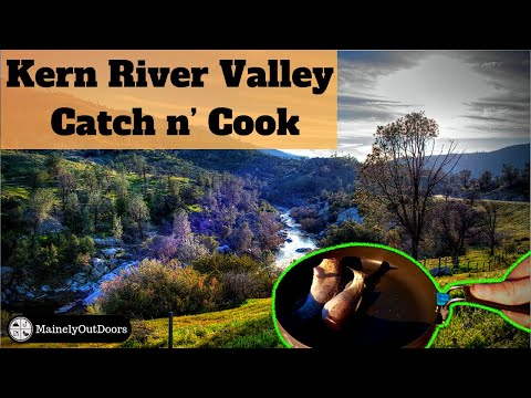 Fly Fishing the Kern River Valley for Endemic Trout *Day 2* (Catch, Cook, and Camp)
