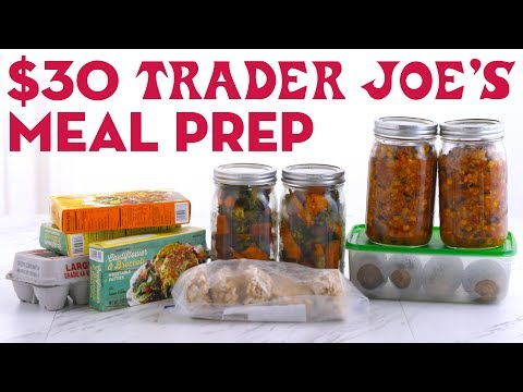 $30 Trader Joes Meal Prep Breakfast Lunch and Dinner! – Mind Over Munch