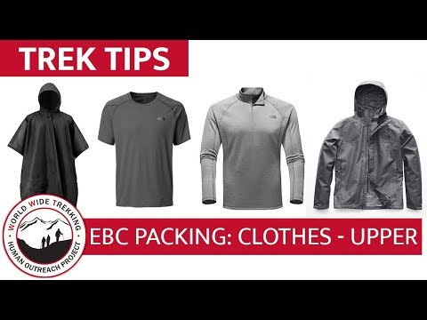 Everest Base Camp Gear List & Packing Part 5: Clothing – Upper Layers   Trek Tips