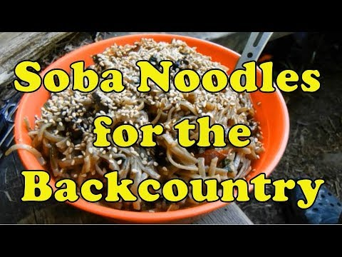 Soba Noodles for the Backcountry: Best Meal Yet!