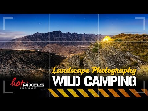 Wild Camping Episode 3   Queenstown   Landscape Photography Tips