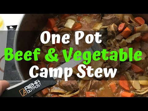 One Pot Beef Camp Stew Camping Meal Recipe for Families or Large Groups -With Gluten Free Version