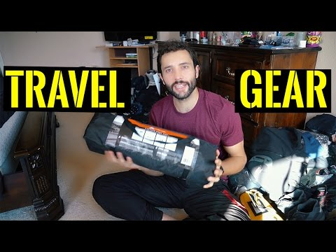 TRAVEL GEAR to Take on a trip Around The World- BACKPACKING or OVERLAND