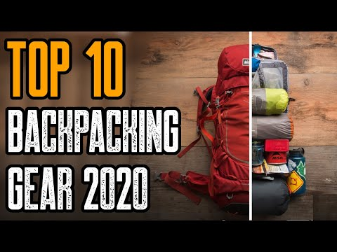 Top 10 Best Backpacking Gear 2020 | Backpacking Essentials