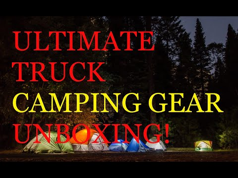 ULTIMATE TRUCK CAMPING GEAR UNBOXING!