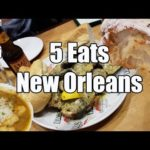Eat New Orleans – 5 Foods You Have to Eat in New Orleans