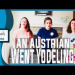 Camp song: An Austrian Went Yodeling