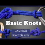 The Most Common Camping Knots – Camping Knot Series