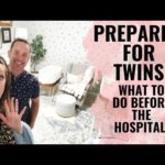 Preparing for TWINS! What to do before the hospital!