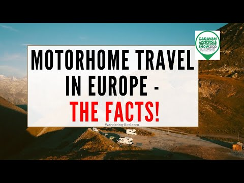 Motorhome Travel in Europe- tips for beginners. NEC Camping Caravan & Motorhome speech 2020