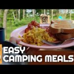 Top 5  Easy Camping Meals | Camping Food and Camp Cooking for Beginners | Camping Food Ideas